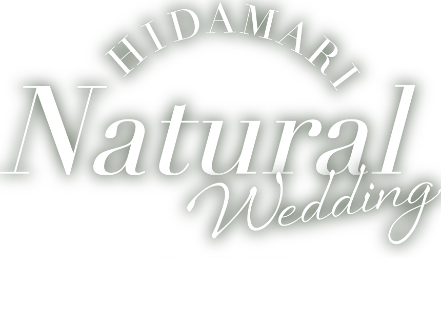 HIDAMARI Natural Wedding